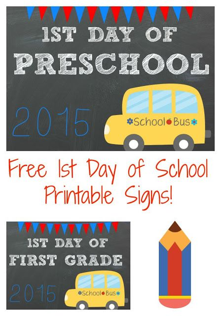 First Day of School Free Printable Signs    The Chirping Moms