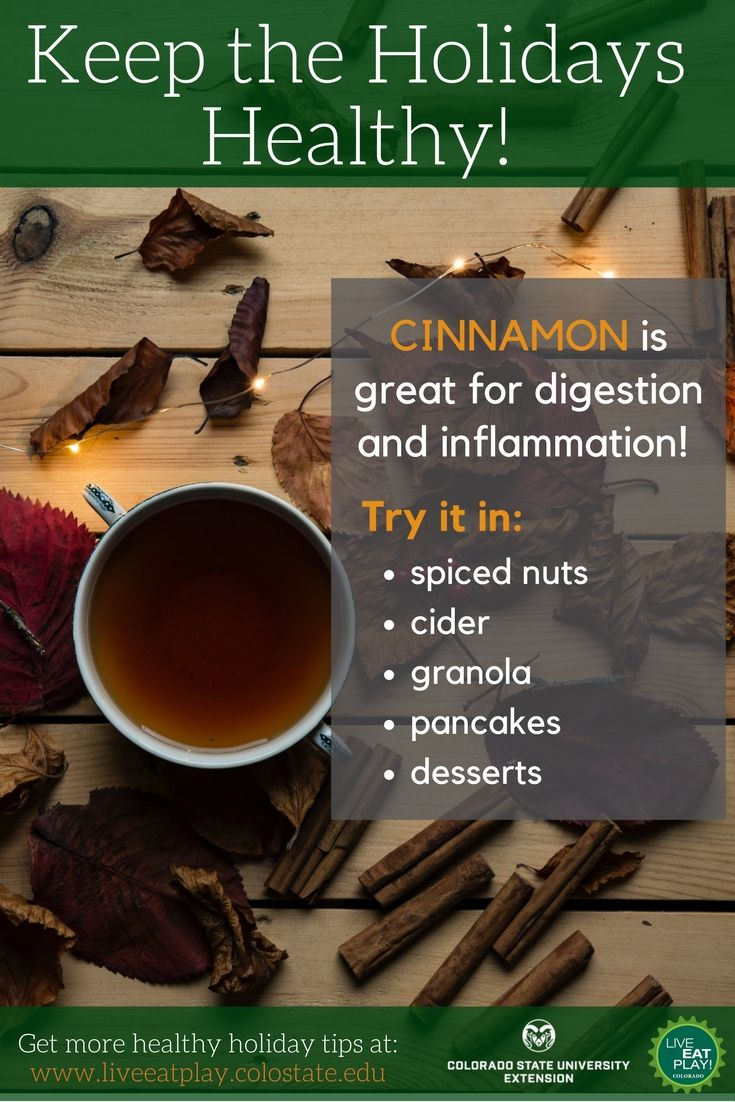 Cinnamon is not just for desserts! It can be a tasty addition to both sweet and savory dishes in your diet. Try adding some to your diet this holiday season!