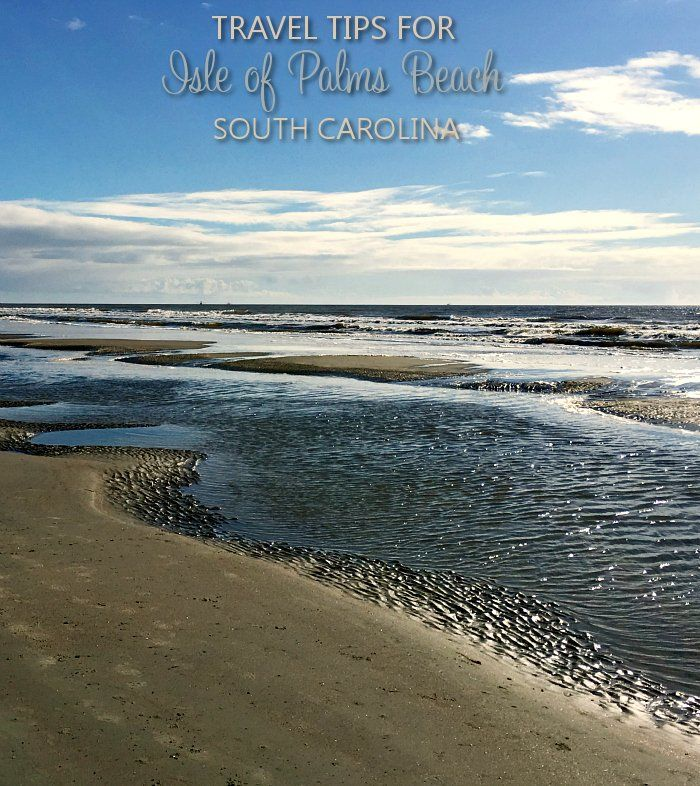 Tips for Traveling to Isle of Palms Beach South Carolina charlestonjewelryandgifts.com