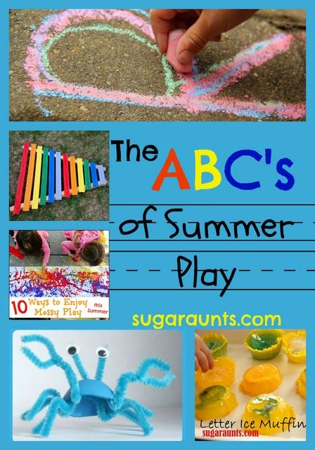 Summer Play ideas with a list from A-Z of playful learning ideas that allow a kid to just be a kid...while making great memories!   Sugar Aunts #summer #kidsactivities #kids