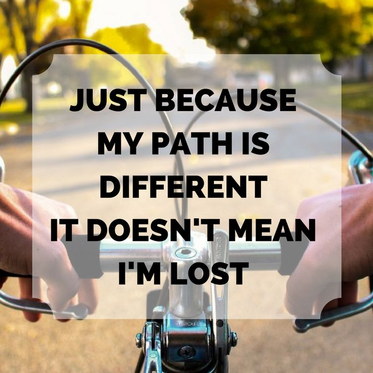 Just because my path is different it doesn't mean I'm lost. http://newestweightloss.com #weightloss #diet #weightlossmotivation #fitspo