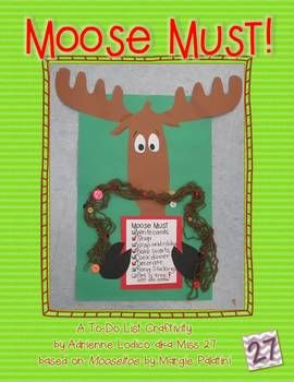 Students always love Mooseltoe by Margie Palatini (illustrated by Henry Cole)!  After reading the story, you can have students create this perfectly perfect craft and writing activity.   Students write out Moose's to-do list, then make him the Christmas tree, just like his family did!
