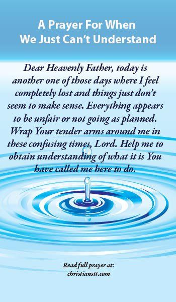A Prayer For When We Just Can't Understand - Isaiah 40:28 Have you not known? Have you not heard? The everlasting God, the Lord, The Creator of the ends of the earth, Neither faints nor is weary. His understanding is unsearchable.
