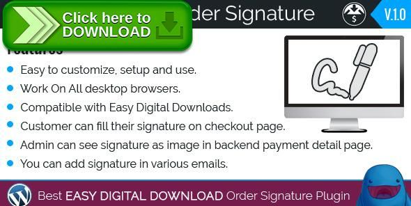 [ThemeForest]Free nulled download Easy Digital Downloads - Order Signature from http://zippyfile.download/f.php?id=42341 Tags: ecommerce, digital signature, Easy Digital Downloads - Order Signature, edd digital signature, edd signature, signature