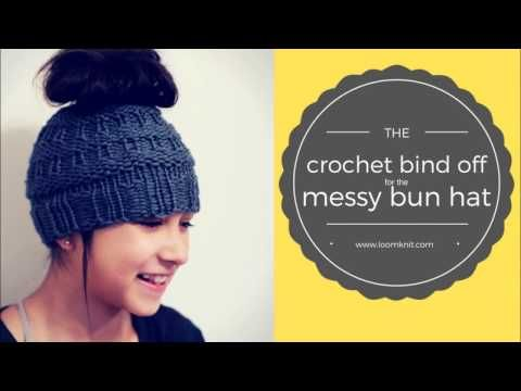 Bind offs for the Messy Bun Hat - Loom Knitting with Isela