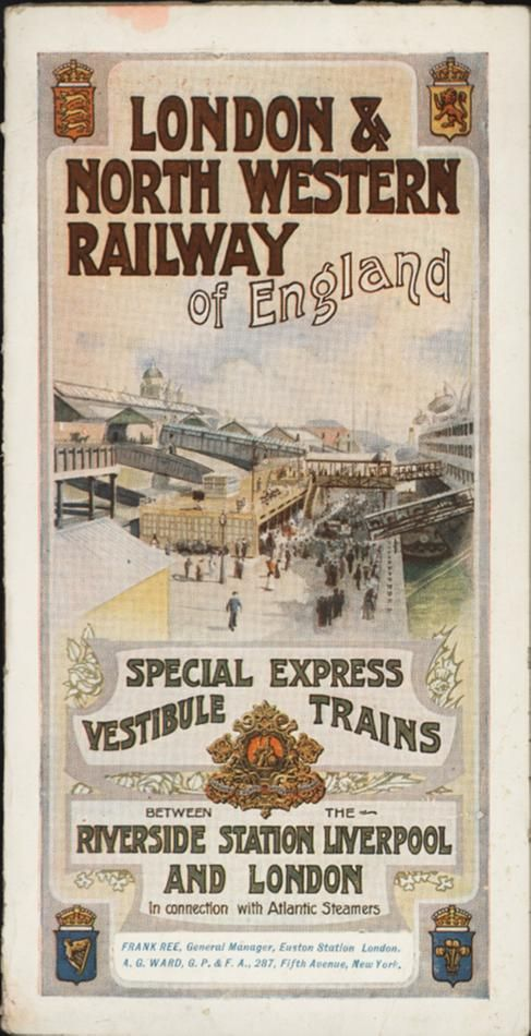 London & North Western Railway of England : Special Express Vestibuile Trains : Riverside Station Liverpool and London (1911)