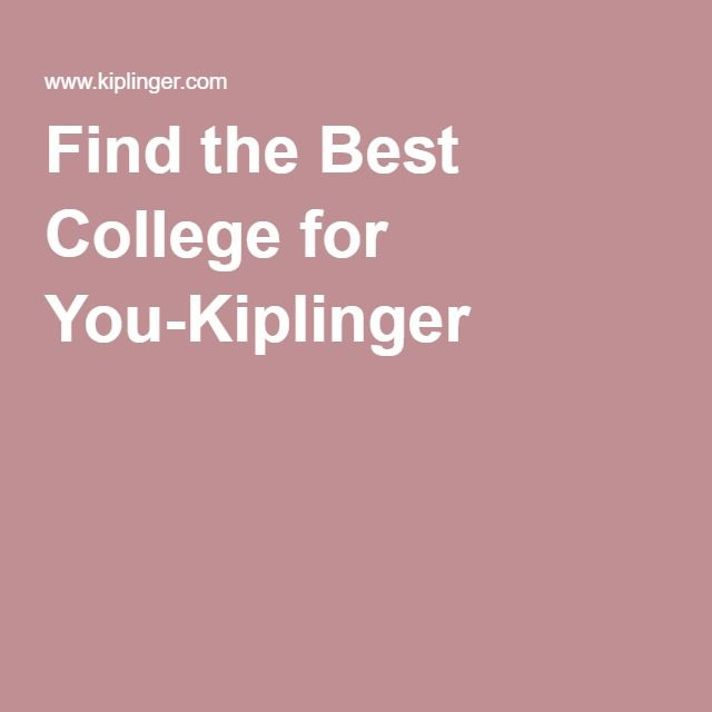 Find the Best College for You-Kiplinger