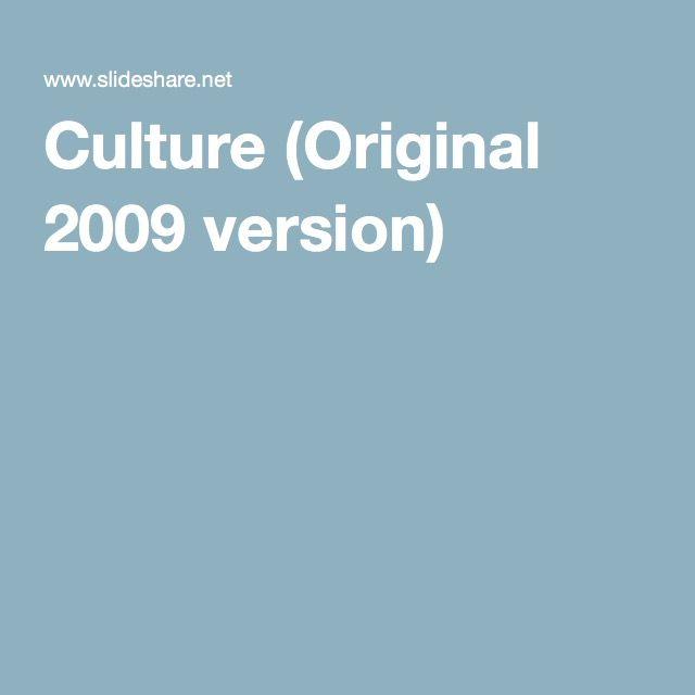 Culture (Original 2009 version)