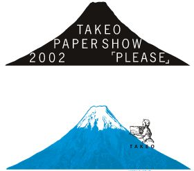 TAKEO PAPER SHOW 2002 「PLEASE」