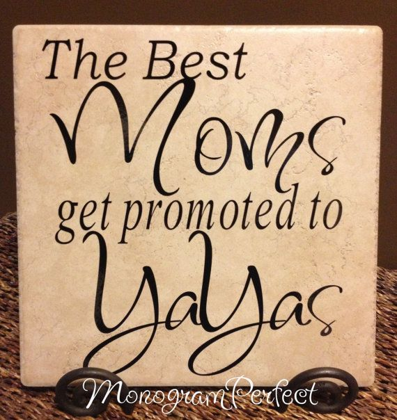 The Best Moms Get Promoted To YaYas Decorative by MonogramPerfect, $24.95