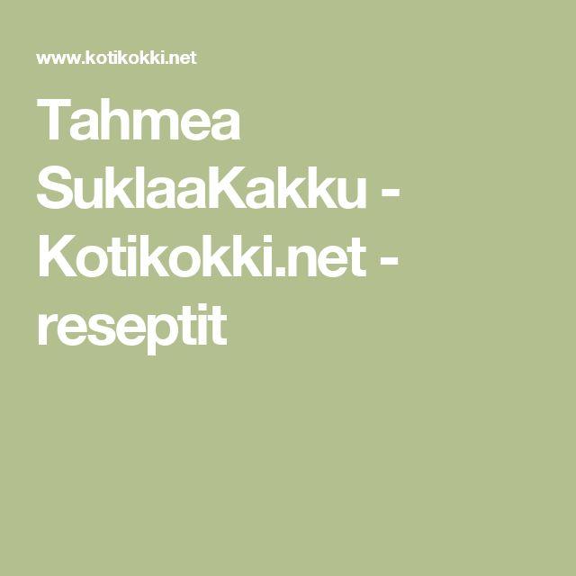 Tahmea SuklaaKakku - Kotikokki.net - reseptit