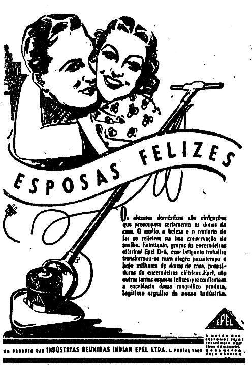 Propaganda da Enceradeira Epel em 1949 que promovia a venda para as esposas.