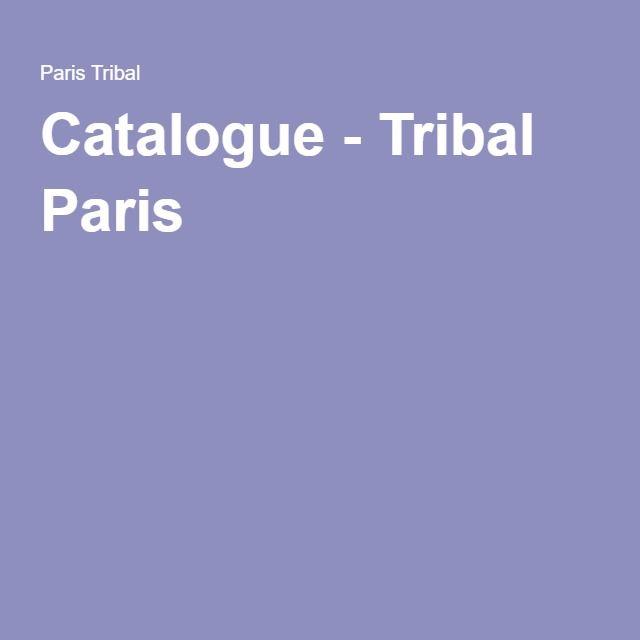Catalogue - Tribal Paris