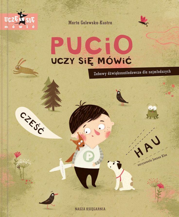 Pucio uczy się mówić. Zabawy dźwiękonaśladowcze dla najmłodszych - jedynie 25,94zł w matras.pl
