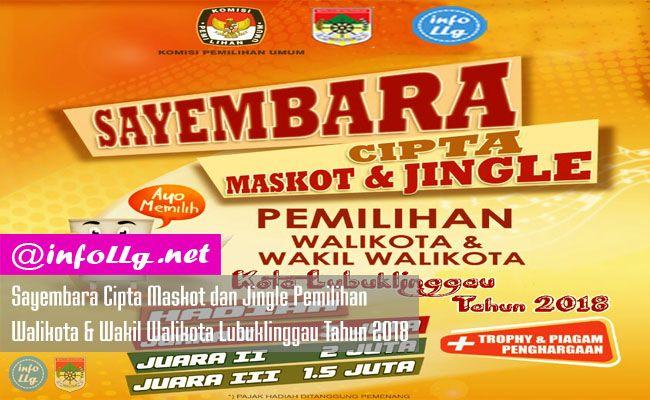 Sayembara Cipta Maskot dan Jingle Pemilihan Walikota  dan wakil Walikota Kota Lubuklinggau 2018  http://www.infollg.net/2017/08/sayembara-cipta-maskot-dan-jingle-pemilihan-walikota-wakil-walikota-lubuklinggau-tahun-2018/612