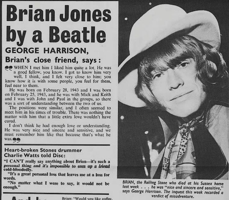 """""""He was very nice and sincere and sensitive, and we must remember him like that because that's what he was"""" - George Harrison on Brian Jones"""