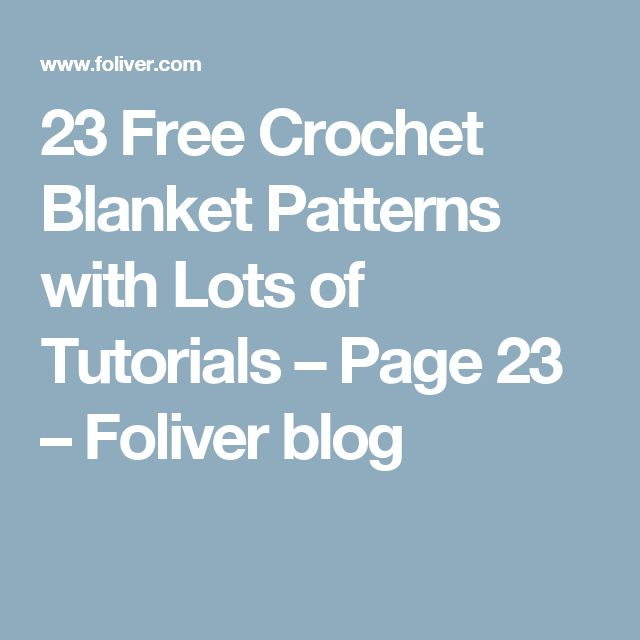 23 Free Crochet Blanket Patterns with Lots of Tutorials – Page 23 – Foliver blog