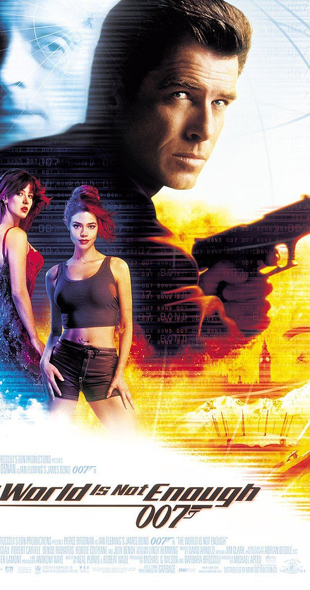 Directed by Michael Apted.  With Pierce Brosnan, Sophie Marceau, Robert Carlyle, Denise Richards. James Bond uncovers a nuclear plot when he protects an oil heiress from her former kidnapper, an international terrorist who can't feel pain.