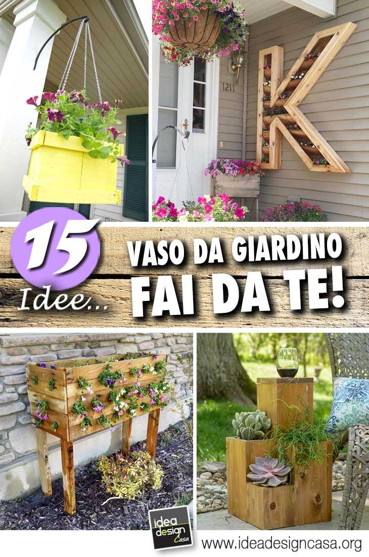 Vasi Da Giardino Fai Da Te Per Una Casa Unica Ed Originale 15