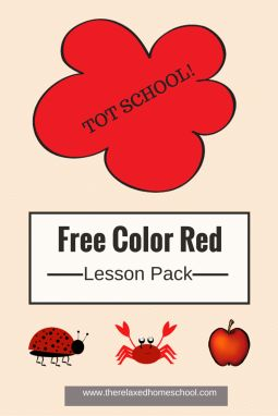 FREE Tot School: Learning the color red! Free printable lessons!