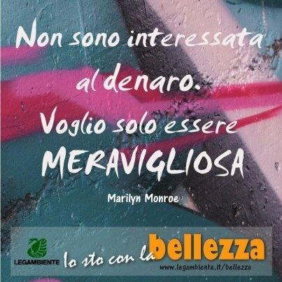La bellezza secondo Marilyn Monroe. E secondo te? [La nostra campagna --> http://www.legambiente.it/bellezza ] #bellezzafuturo