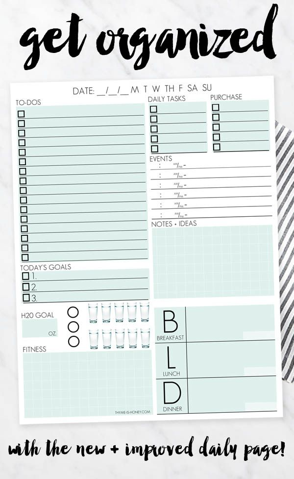 Organize your entire day on one page: fitness, meal planning, to-dos, scheduling, hydration, goals and more!
