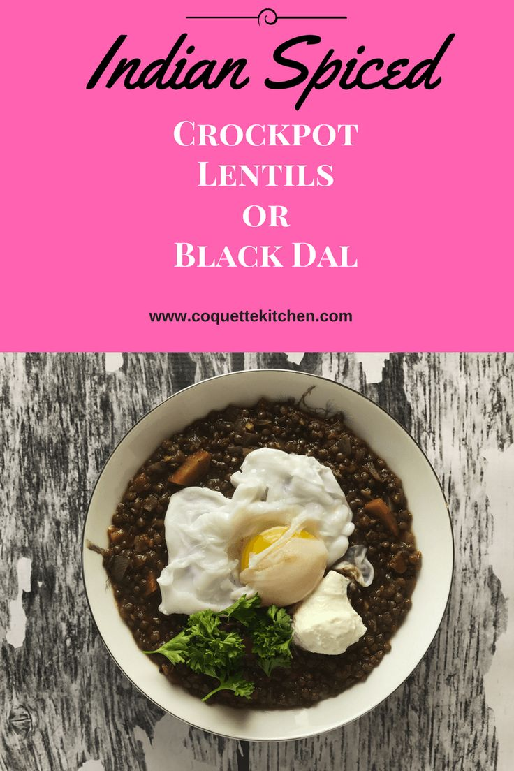 These Indian Spiced Crockpot Lentils are based on black dal, rich in flavor