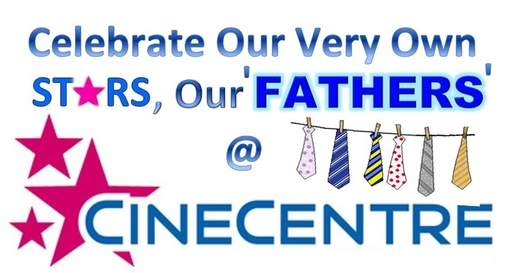 """Tell us why your dad is a star and you can win free movie tickets. Simply follow the link https://www.facebook.com/cinecentre , """"like"""" our FB page and post your comment. Competition ends 14/06/13 @ midday"""