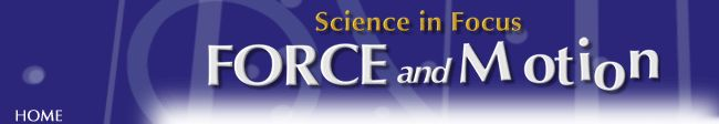 Science in Focus: Force and Motion