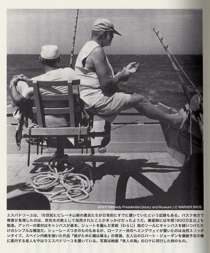 "Hemingway & A summer slipper ""espadrille"" of the Basque purveyance for the government (shoes) American Casual Fashin / Hemingway Style ヘミングウェイの愛用品/ファッション・アメリカンカジュアル篇 〜バスク人御用達の夏の室内履き 「エスパドリーユ」(シューズ)〜"