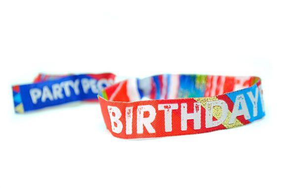 BIRTHDAYFEST Festival Birthday Party Wristbands Calling all Party People!! Check out these awesome new generic Festival themed Birthday Party Wristbands. Planning a festival themed party but dont want to invest in custom made wristbands, or maybe there only is a small number of people