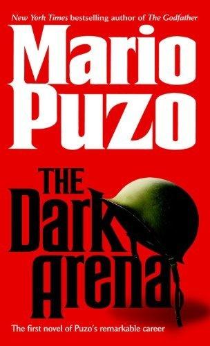 THE DARK ARENA by Mario Puzo - http://www.amazon.com/gp/product/B002QE3CVM/ref=cm_sw_r_pi_alp_sLIYqb17AJJ6Q
