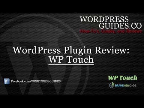 WP Touch WordPress Plugin Review - YouTube