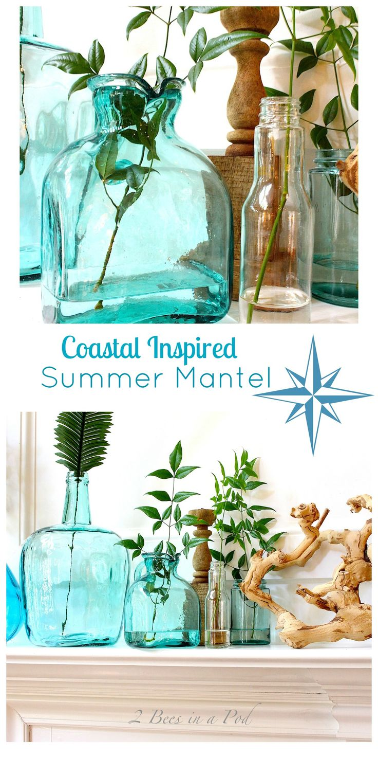 Coastal Inspired Summer Mantel. Using glassware in the color of the ocean. Aqua, turquoise and clear. Bleached grapevine looks like driftwood. - 2 Bees in a Pod