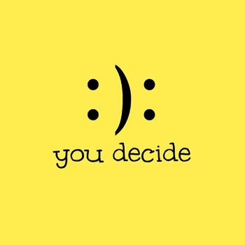 """choosing to be happy essay Free essay: """"choose to be happy"""" this is what mom has always said, since a  very young age and still to this day she tells everyone for so long, it was just."""