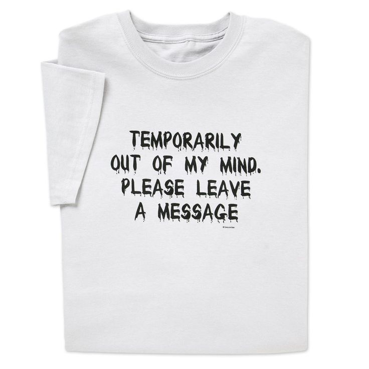 temp out of my mind funny tshirt just a few left
