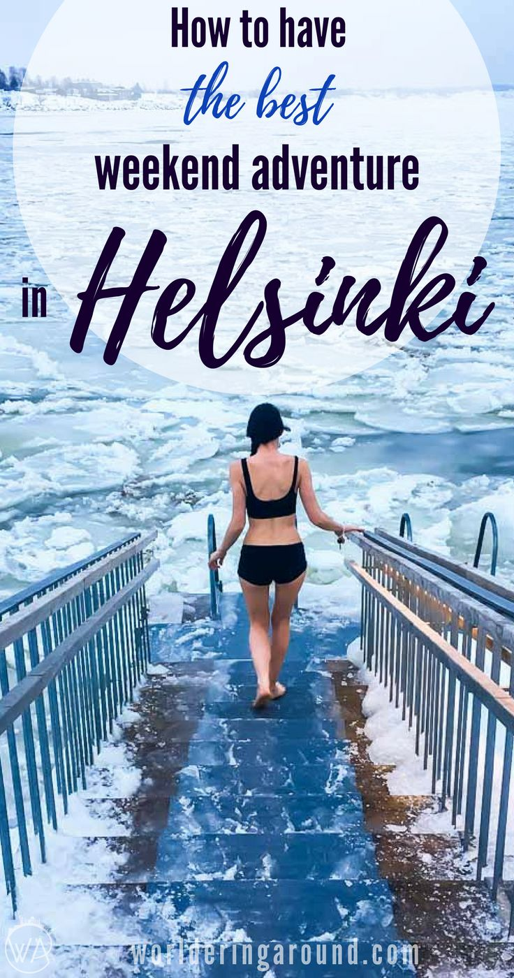 How to have the best weekend adventure in Helsinki? What to do in Helsinki in winter? Spend perfect weekend in the Finnish capital with the must-see places in Helsinki! Explore top Helsinki sights, Helsinki travel tips, Helsinki in winter, Sauna, ice swimming, Finland winter | Worldering around #Finland #Helsinki