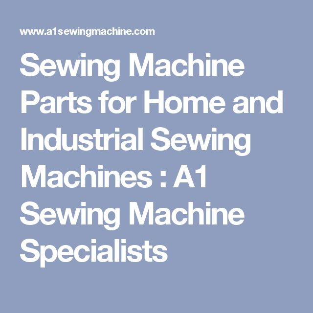 a1 sewing machine parts