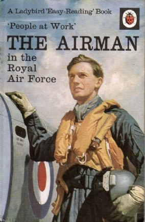 THE AIRMAN Vintage Ladybird Book People at Work Series 606B Matt Hardback 1967