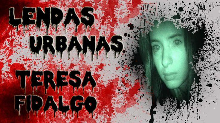 Lendas Urbanas - Teresa Fidalgo