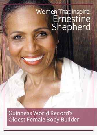 Women That Inspire: Ernestine Shepherd