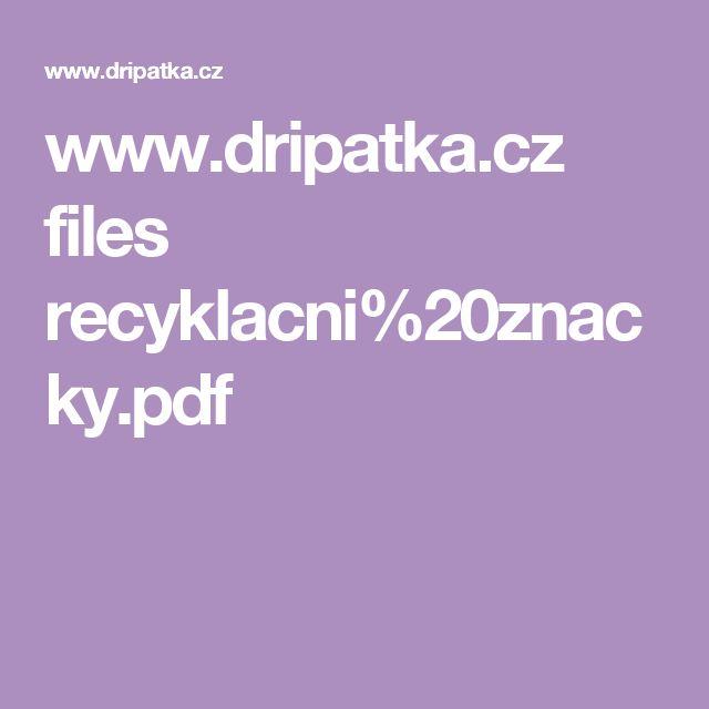 www.dripatka.cz files recyklacni%20znacky.pdf