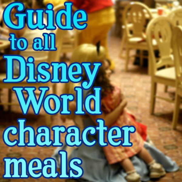 Guide to all Disney World character meals from @Shannon, WDW Prep School - which characters appear at each meal, prices, menus, pros/cons