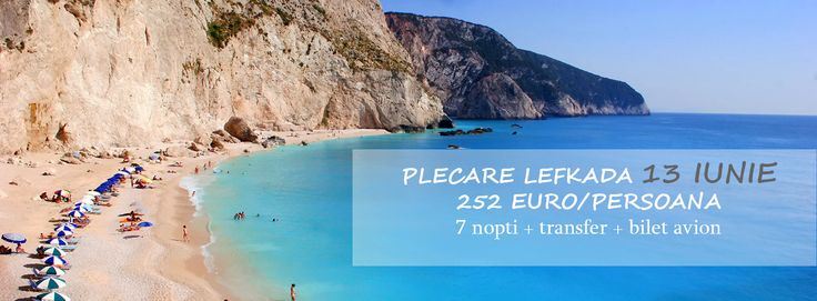Preturi imbatabile pentru plecarea din 13 iunie in Lefkada! 252 EURO/PERSOANA, 7 nopti + transfer + bilet avion dus-intors http://goo.gl/THpGk4