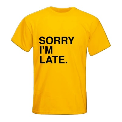 Late T-Shirt. (S M L XL) Order: 087782342244 info@excelcy.com
