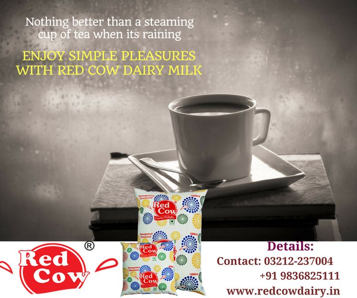 Nothing better than a steaming cup of tea when its raining. Enjoy simple pleasures with Red Cow Dairy Milk Contact: +91 9836825111