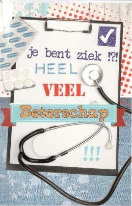 Je bent ziek!?! Heel veel beterschap #Kaarten beterschap #beterschapskaarten
