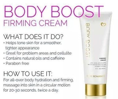 Pure Romance Body Boost firming cream. Defy the laws of aging and gravity with a cream that helps lift and firm problem areas as it smoothes and tones your skin. (Don't worry, we won't tell your workout buddies!) Shop at MyToyParty.com
