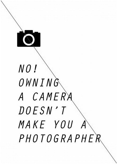 :: QUOTES :: even I don't call myself a photographer, I am a lover of photography which is very different ... #quotes