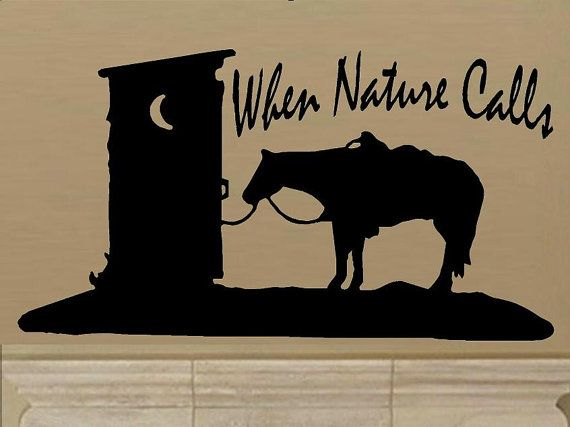 Wall Decal When Nature Calls Western Decal Outhouse Decal